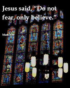 Do not fear