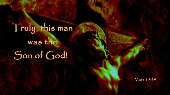 Son of God Mark 15_39